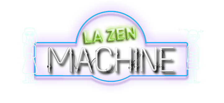 La zen machine